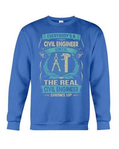 EVERYBODY'S A Civil Engineer