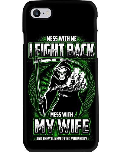 MESS WITH MY WIFE