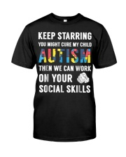 Keep Starring You Might Cure My Child Autism Classic T-Shirt front