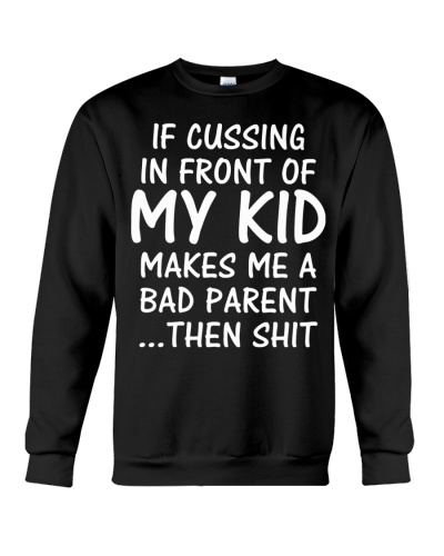 I CUSSING IN FRONT OF MY KID
