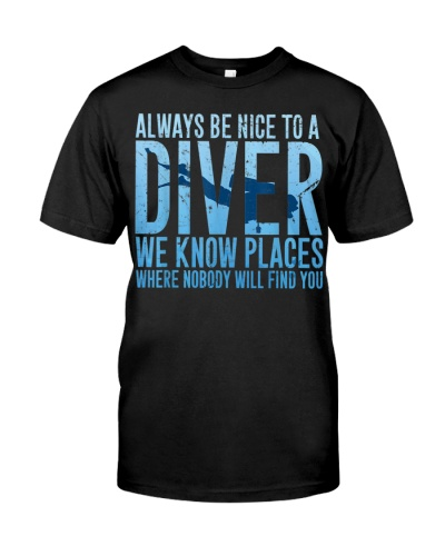 Always Be Nice To A Diver