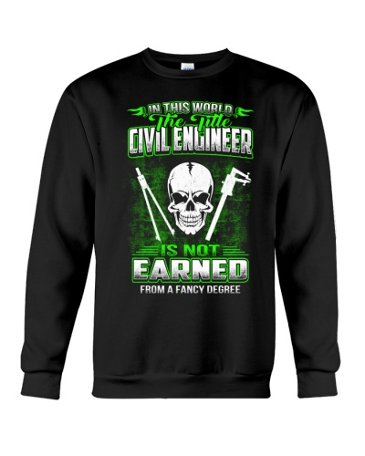 IN THIS WORLD THE TITLE Civil Engineer SHIRT