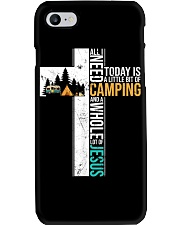 All I Need Today is Little Bit Camping Phone Case thumbnail