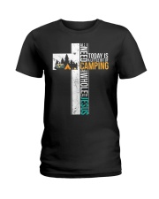 All I Need Today is Little Bit Camping Ladies T-Shirt thumbnail