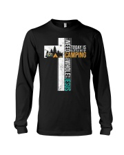 All I Need Today is Little Bit Camping Long Sleeve Tee thumbnail