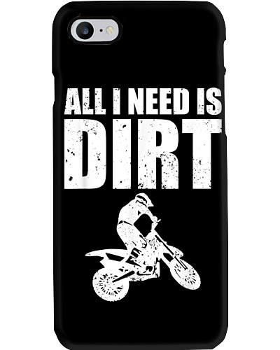 All I Need Is Dirt Motocross