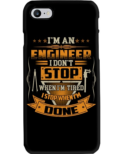 ENGINEER I DONT STOP WHEN I AM TIRED