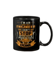 ENGINEER I DONT STOP WHEN I AM TIRED Mug thumbnail