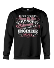 Proud to be The Wife Of A ENGINEER Crewneck Sweatshirt front