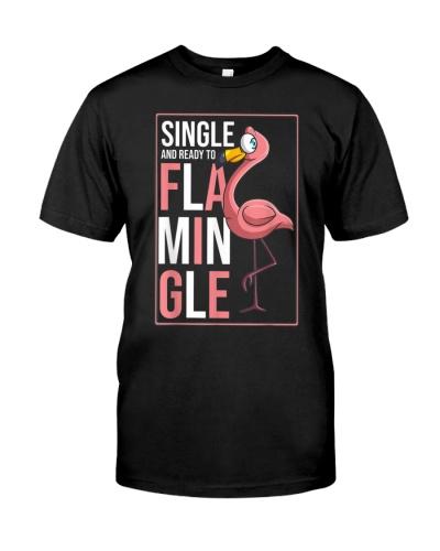 Single Ready To Flamingle Funny Flamingo Lover