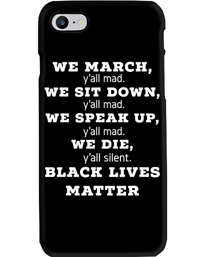 We March Y'all Mad Black Lives Matter
