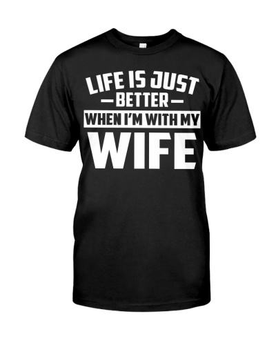 WHEN I AM WITH MY WIFE