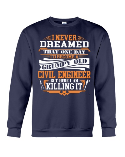 BECOME A GRUMPY OLD Civil Engineer