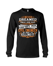 BECOME A GRUMPY OLD Civil Engineer Long Sleeve Tee thumbnail