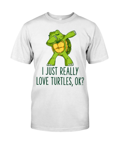 I Just Really Like Turtles Shirt Turtle Lover