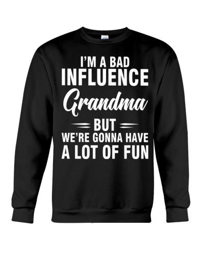 I AM A BAD INFLUENCE GRANDMA