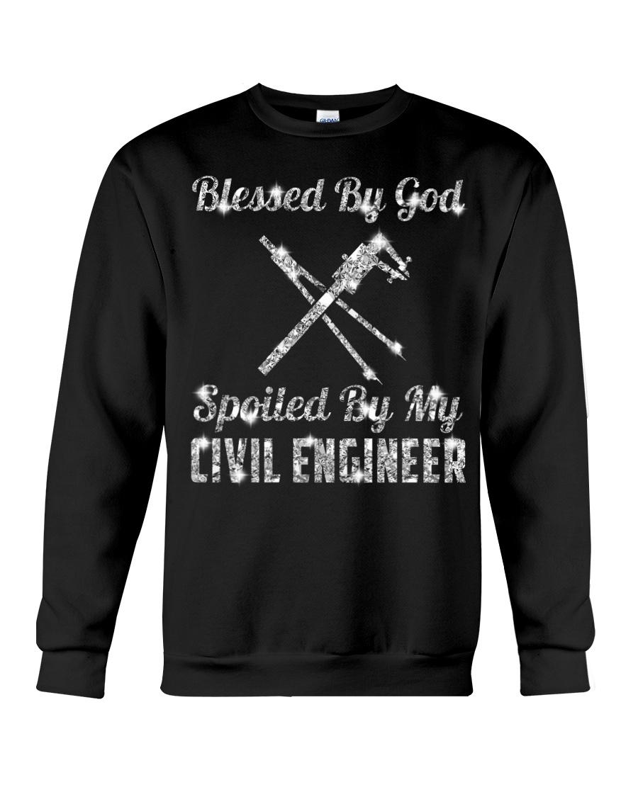 SPOILED BY MY Civil Engineer Crewneck Sweatshirt