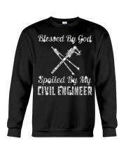SPOILED BY MY Civil Engineer Crewneck Sweatshirt front