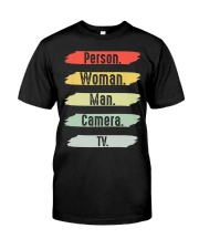 Cognitive Test Person Woman Man Camera TV Classic T-Shirt front