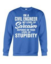 CIVIL ENGINEER MY LEVEL OF SARCASM Crewneck Sweatshirt front