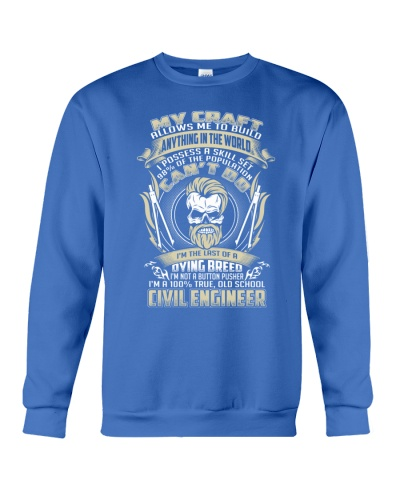 I AM A 100 OLD SCHOOL Civil Engineer