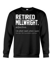 RETIRED MILLWRIGHT DEFINITION Crewneck Sweatshirt front