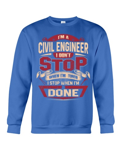 Civil Engineer I DONT STOP WHEN I'M TIRED