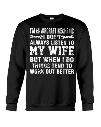 AIRCRAFT MECHANIC DONT ALWAYS LISTEN