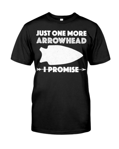 Just One More Arrowhead
