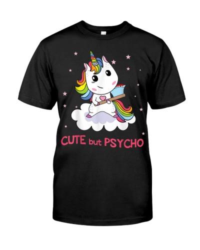 Cute But Psycho sweet and cute Rainbow Unicorn