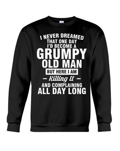 I'D BECOME A GRUMPY OLD MAN
