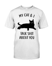 My Cat And I Talk About You Funny Black Cat Classic T-Shirt front
