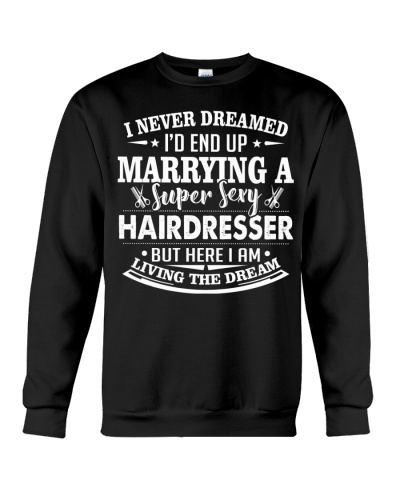 MARRYING A SUPER SEXY HAIRDRESSER