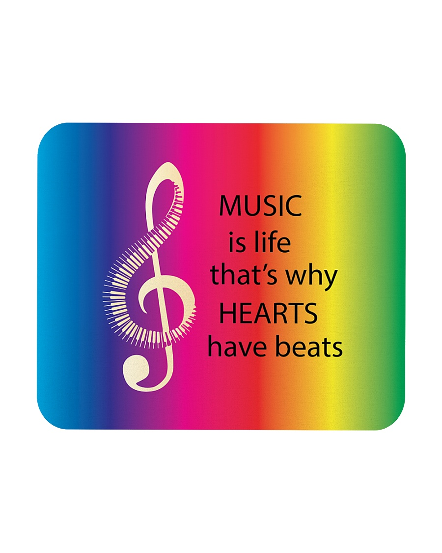 Music Is Life That's Why Hearts Have Beats Mousepad