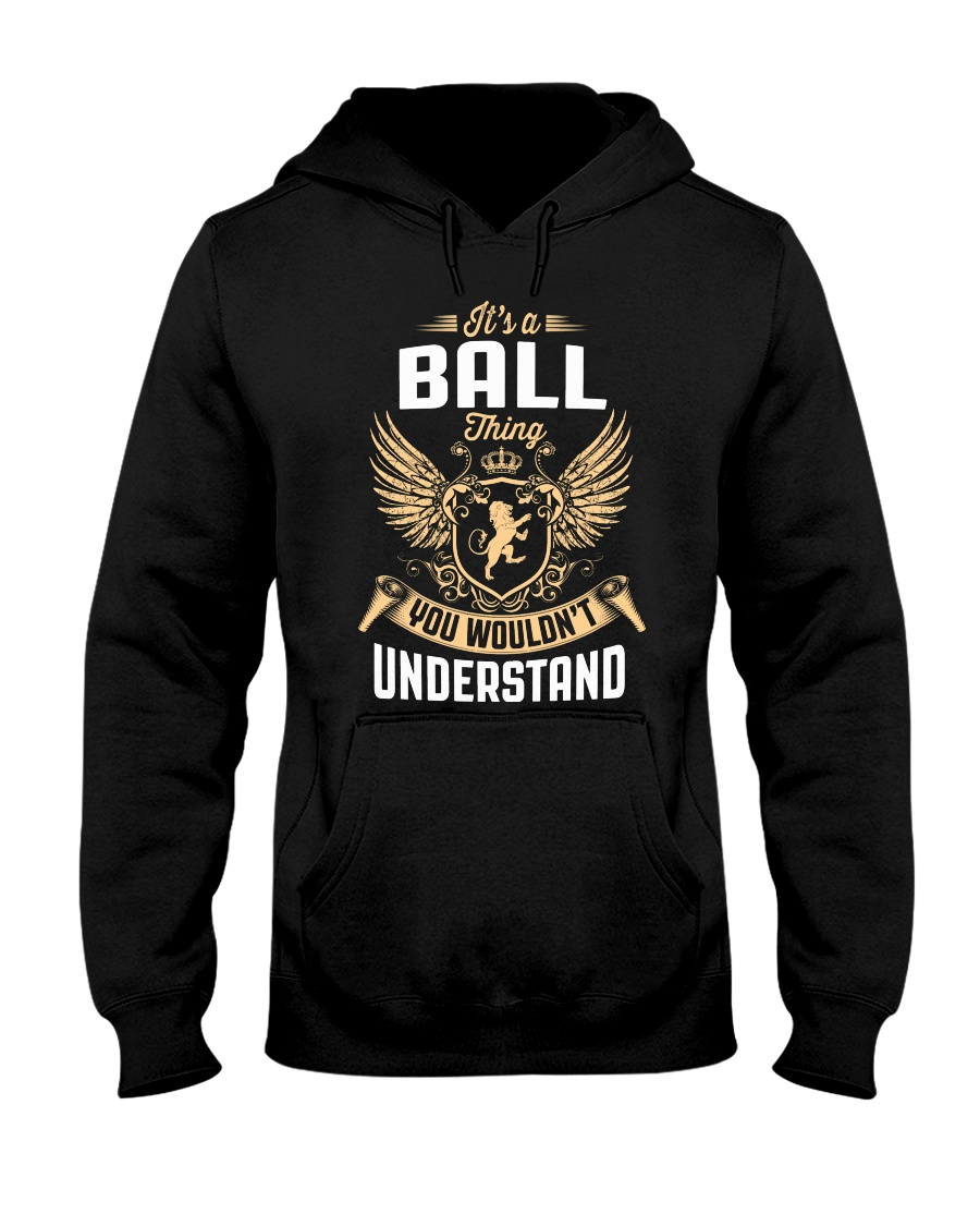Its A Ball Thing Hooded Sweatshirt