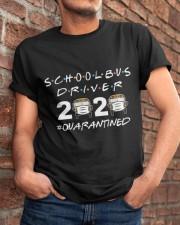 School bus driver 2020 quarantine Shirt Classic T-Shirt apparel-classic-tshirt-lifestyle-26