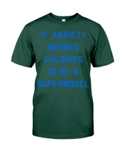 if anxiety burned calories i'd be a supermodel  Premium Fit Mens Tee thumbnail