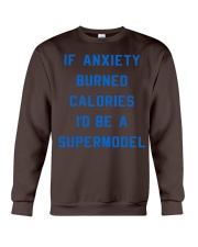 if anxiety burned calories i'd be a supermodel  Crewneck Sweatshirt thumbnail