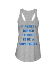if anxiety burned calories i'd be a supermodel  Ladies Flowy Tank thumbnail