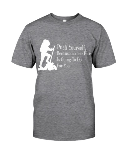 Push Yourself Motivating T-Shirt