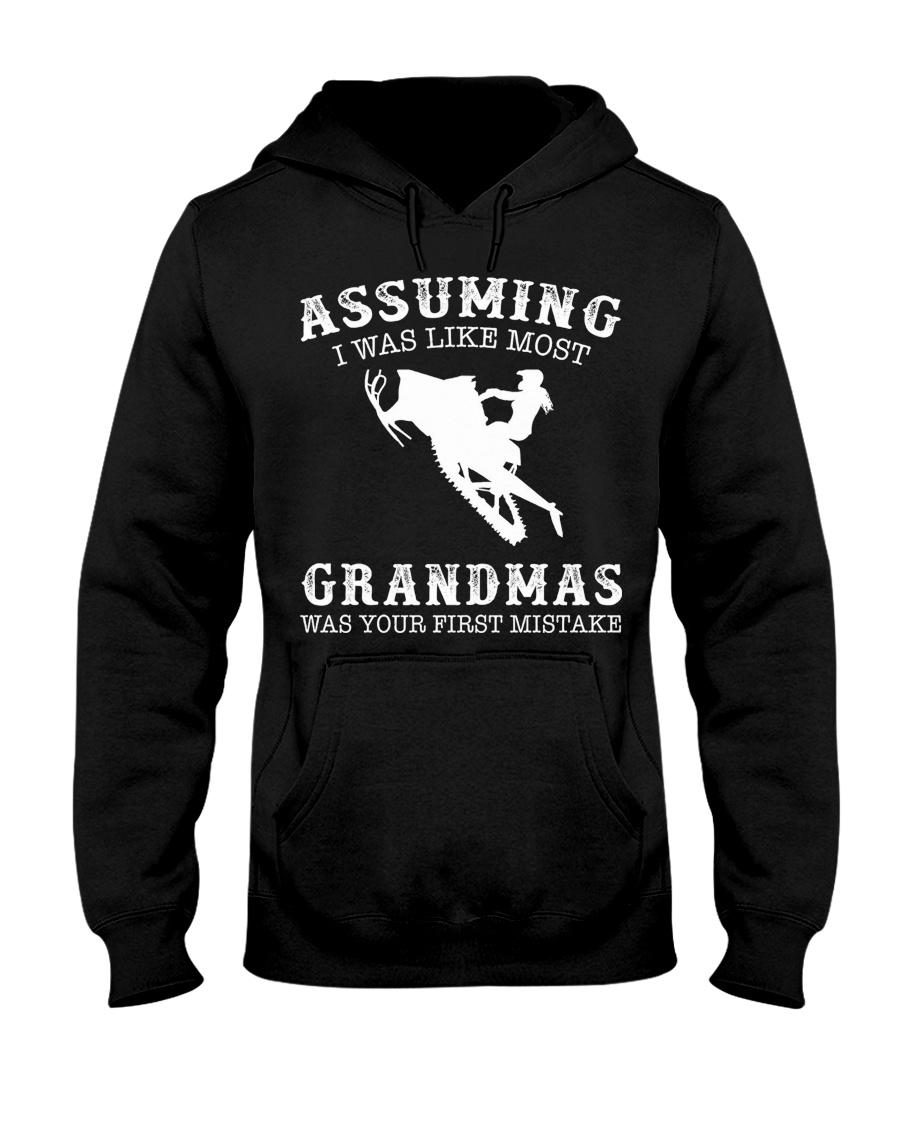 Assuming i like most grandmas was first mistake Hooded Sweatshirt