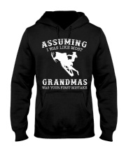 Assuming i like most grandmas was first mistake Hooded Sweatshirt front