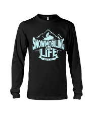 Snowmobiling Is Life Long Sleeve Tee thumbnail