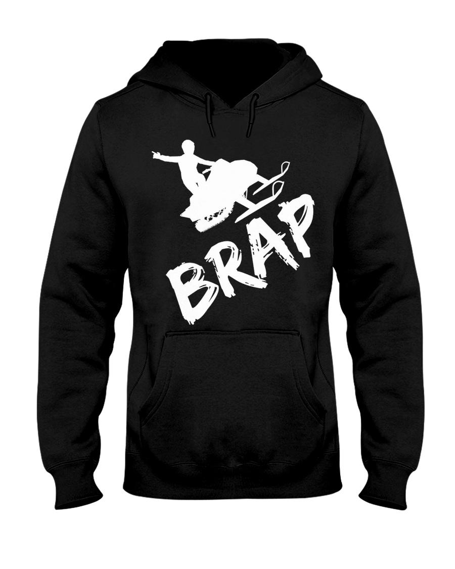 Snocross Brap T Shirt Hooded Sweatshirt