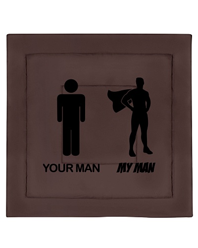 Your man - My man - Fathers day gift - Dad Funny