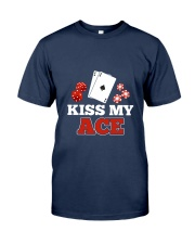 kiss my ace funny poker apparel Classic T-Shirt front