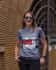 i don't even fold laundry funny poker apparel Ladies T-Shirt lifestyle-women-crewneck-front-2