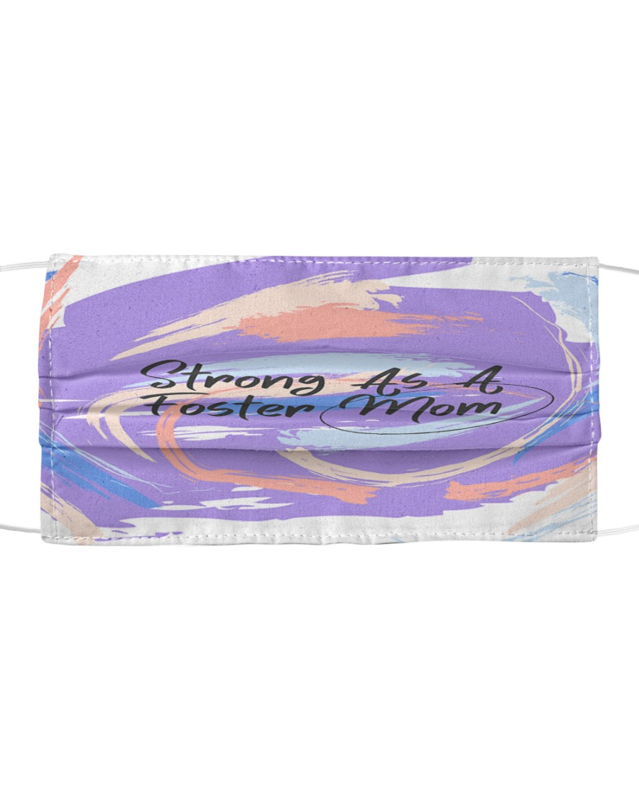 Strong As A Foster Mom Face Mask Cloth face mask