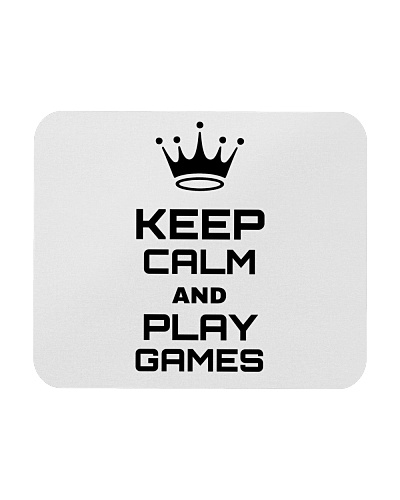 KEEP CALM AND PLAY GAMES Mousepad