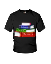 Bookmarks Are For Quitters T Shirt Youth T-Shirt thumbnail